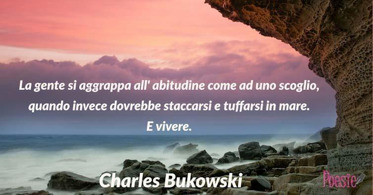 Aforismi Di Charles Bukowski Aforismi Frasi E Citazioni